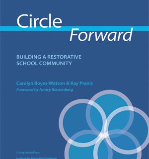 """Join Our Bulk Order Of """"Circle Forward"""" By Kay Pranis And Carolyn Boyes-Watson"""